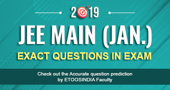 JEE Main ExacT Hit (Jan.) 2019