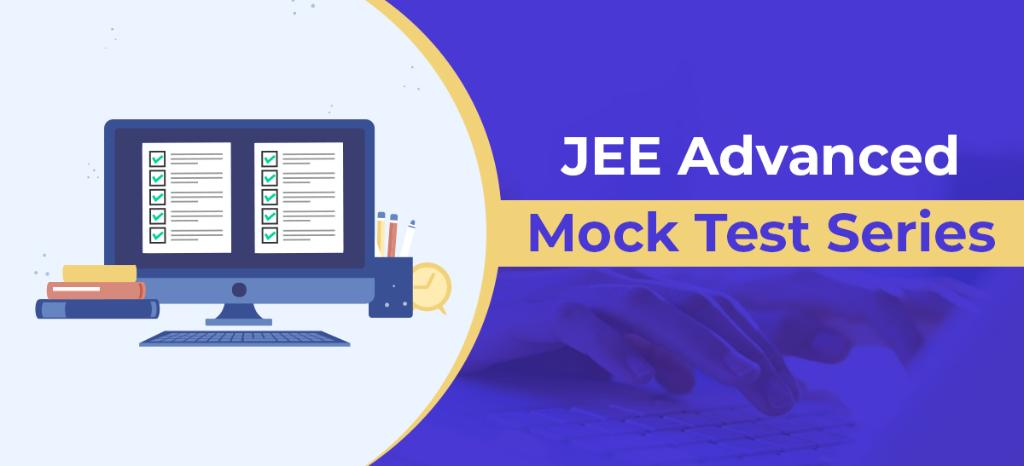 JEE advanced mock test series
