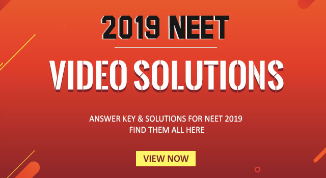 NEET 2019 Video Solution
