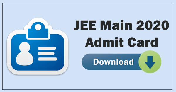 jee main admit card.
