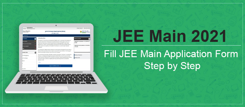 JEE Main 2021 Application Form.