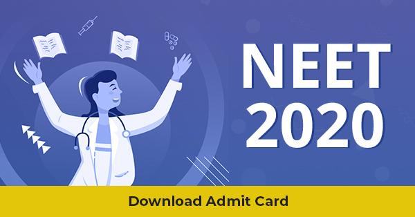 NEET 2020 Admit Card Download.