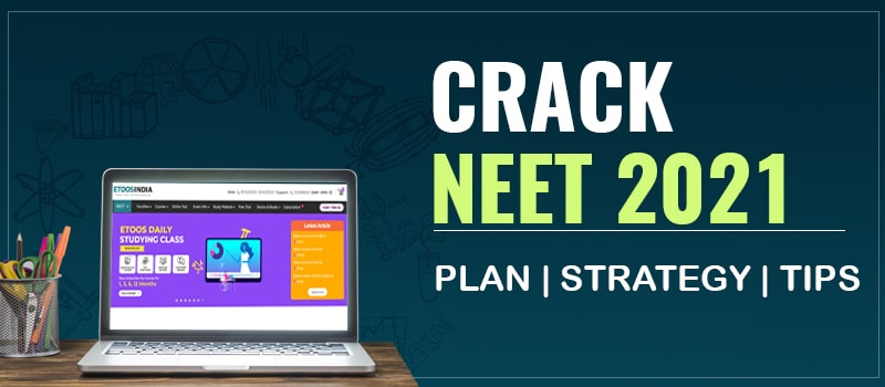 crack neet 2021
