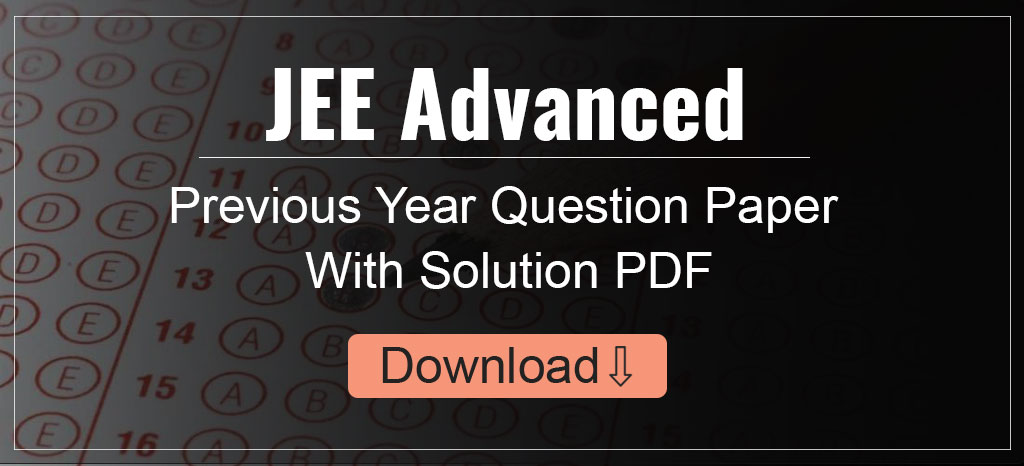 JEE Advanced Previous Paper Pdf.