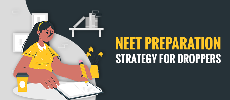 neet preparation for dropper students.