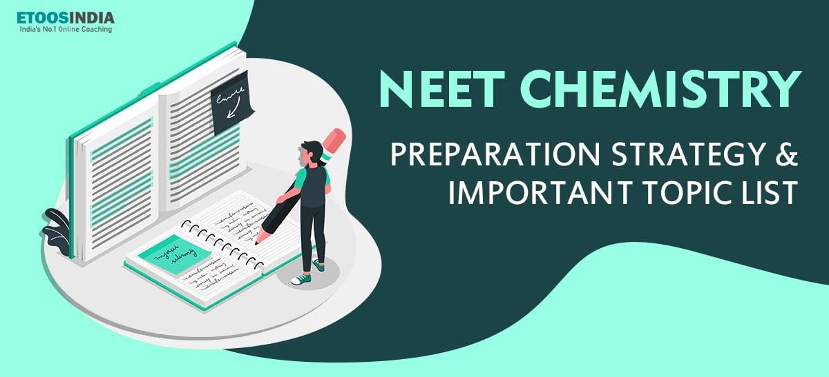How to Study NEET Chemistry 2021.