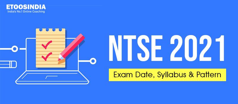 NTSE Exam Date 2021.