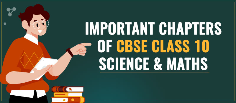 Important Chapters of CBSE Class 10.