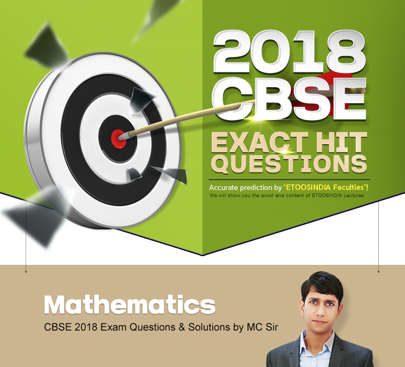 2018 CBSE MAIN EXAM QUESTIONS HIT!