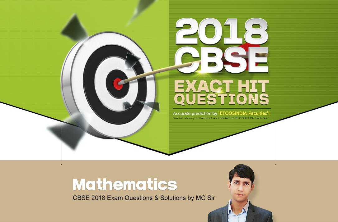 2018 CBSE MAIN EXAM QUESTIONS HIT!
