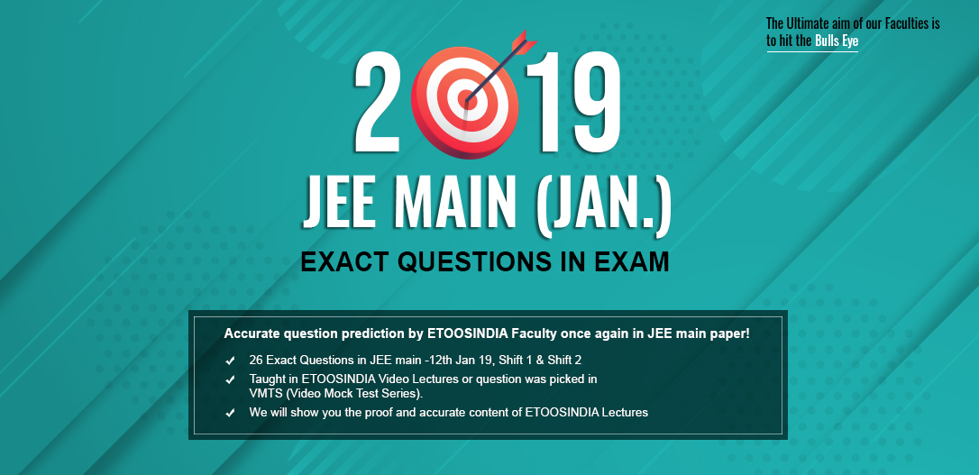 2019 JEE Main EXACT QUESTIONS IN EXAM