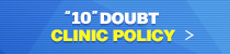 '10'doubt clinic policy