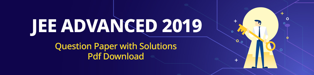 JEE Advanced 2019 Question Paper with Solutions Pdf Download.