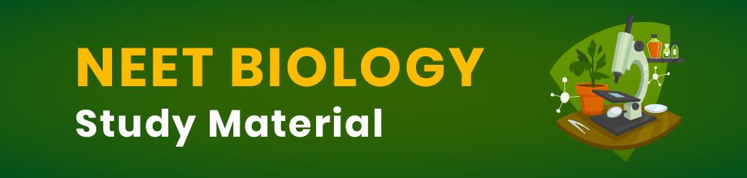 neet biology study material.