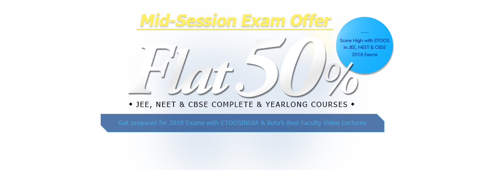 Special offer to Crack 2018 Exams