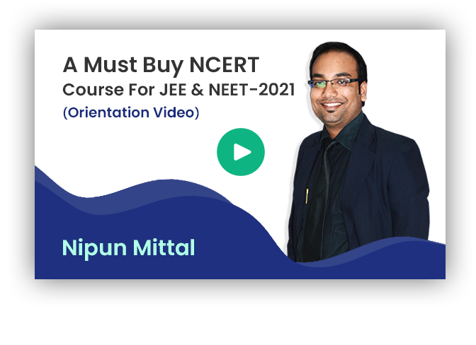 Effectiveness of NCERT for JEE & NEET by Nipun Mittal Sir